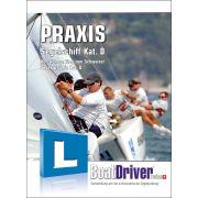 BoatDriver - PRAXIS Segelschiff Kat. D (Buch)