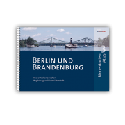 Berlin und Brandenburg - Binnenkarten Atlas 3