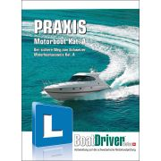 BoatDriver - PRAXIS Motorboot Kat. A (Buch)