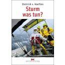 Sturm - was tun?