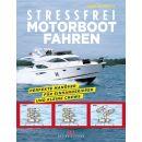 Stressfrei Motorbootfahren