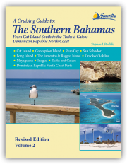 A Cruising Guide to The Southern Bahamas