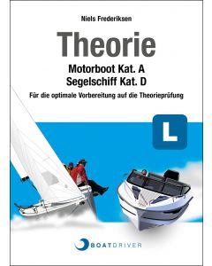 BoatDriver - Theoriebuch: Motorboot Kat. A / Segelschiff Kat. D (d)