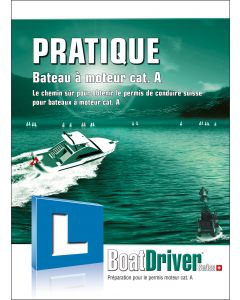 BoatDriver - Livre de pratique: Bateau à moteur cat. A (f)