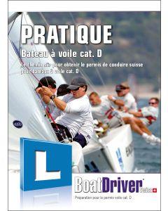 BoatDriver - Livre de pratique: Bateau à voile cat. D (f)
