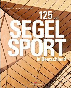 125 Jahre Segelsport in Deutschland
