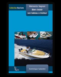 Vagnon: Bien choisir son bateau à moteur