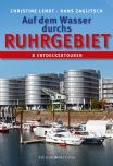 Auf dem Wasser durchs Ruhrgebiet