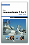 Vagnon: Bien communiquer à bord