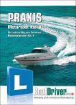 BoatDriver - Praxisbuch: Motorboot Kat. A (d)