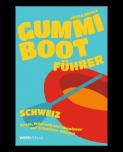 Gummibootführer Schweiz
