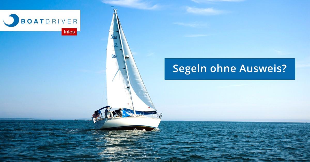 segeln-ohne-segelausweis-was-ist-erlaubt